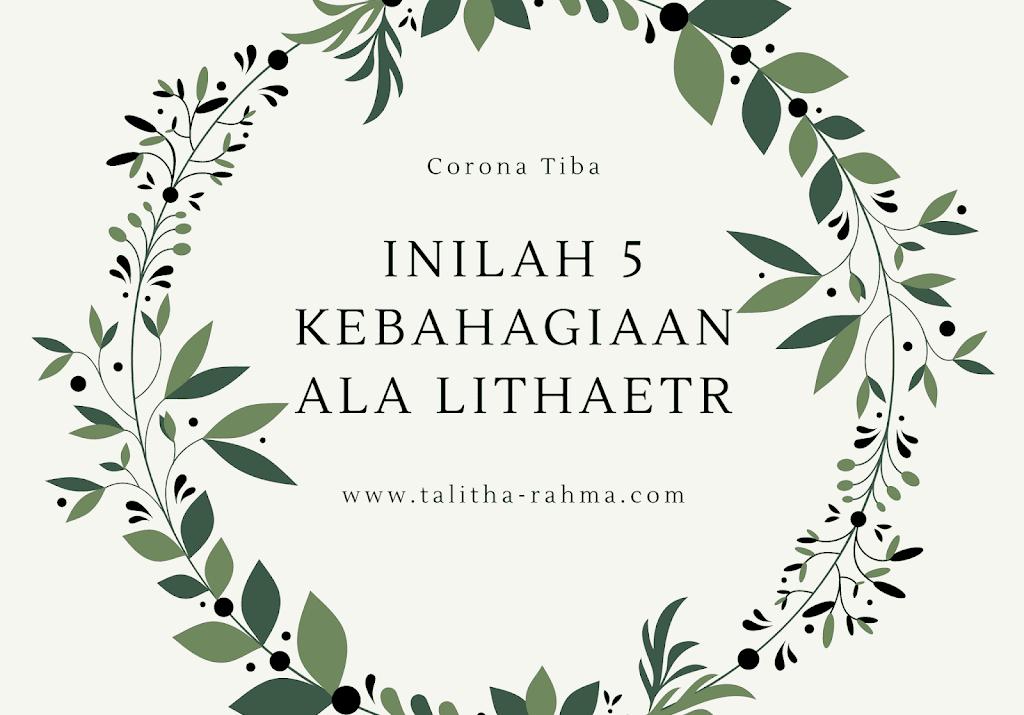 Corona Tiba, Inilah 5 Kebahagiaan yang didapatkan IRT ala Lithaetr