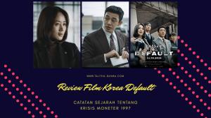 Review Film Korea Default (2018)