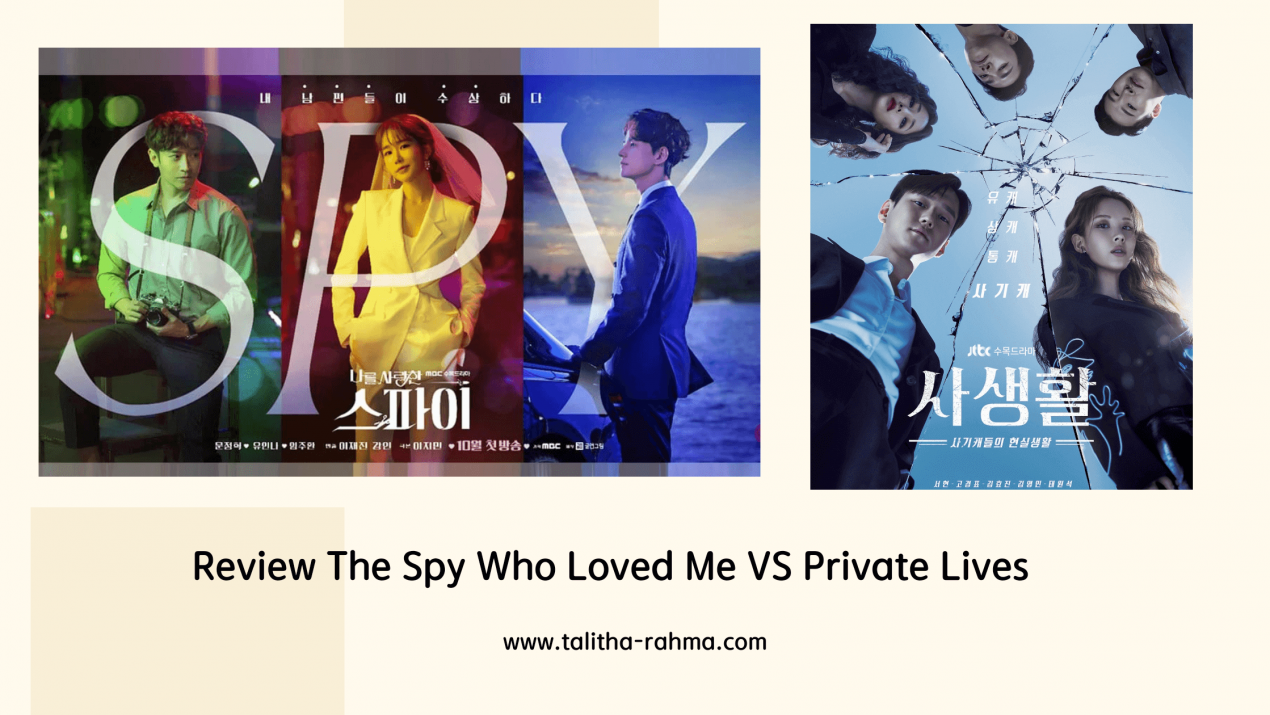 Review The Spy Who Loved Me VS Private Lives