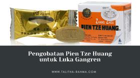 Pengobatan Pien Tze Huang untuk Luka Gangren